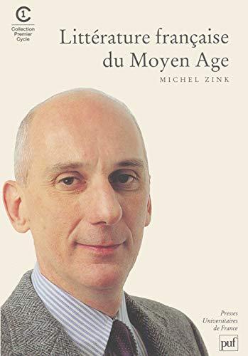 9782130514787: Littérature française du Moyen Âge, 2e édition