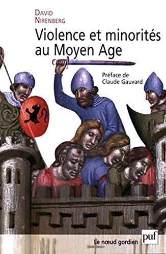 9782130515425: Violence et minorités au Moyen Age