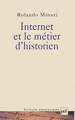9782130516033: Internet et le métier d'historien
