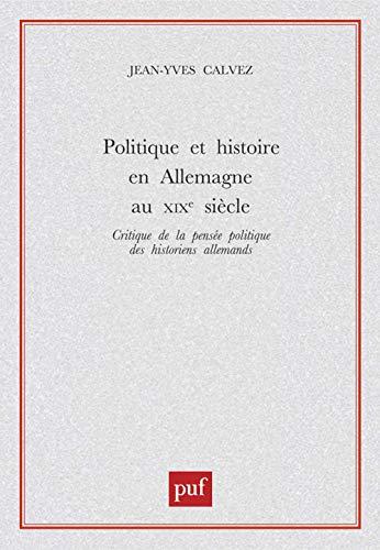 9782130516842: Politique et histoire en Allemagne au XIXe si�cle