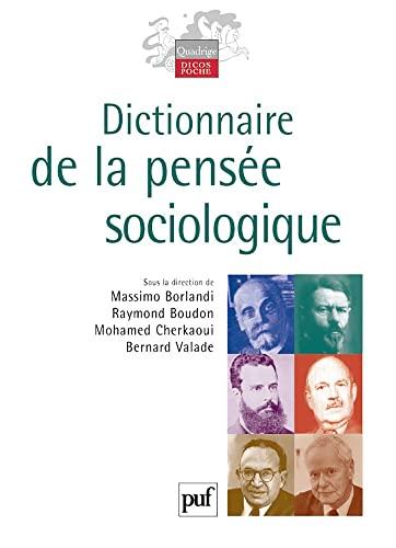 9782130516897: Dictionnaire De La Pensee Sociologique
