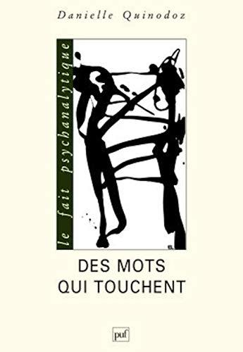 Des mots qui touchent (French Edition): Danielle Quinodoz