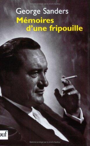 Memoires d'une Fripouille (Memoirs of a Professional: George Sanders; Romain