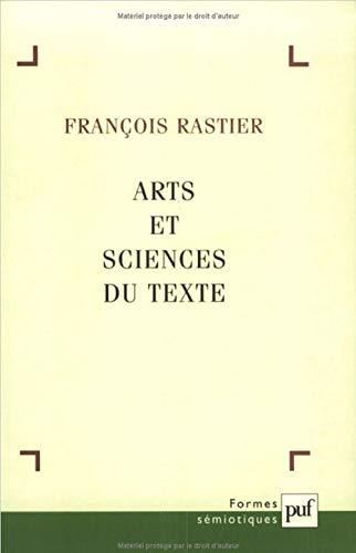 Arts et sciences du texte: Rastier, Fran�ois