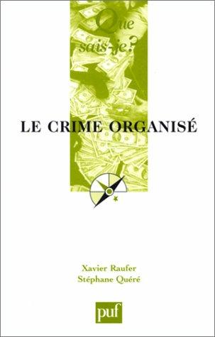 9782130519621: Le crime organisé