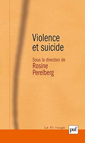 9782130519751: Violence et suicide (Le fil rouge)