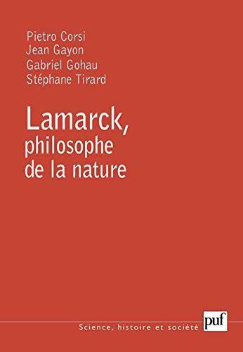 Lamarck, philosophe de la nature: Gayon, Jean