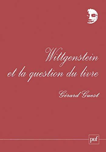 9782130519775: Wittgenstein et la question du livre