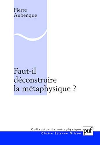 9782130520054: Iad - faut-il deconstruire la metaphysique ? (MétaphysiqueS)
