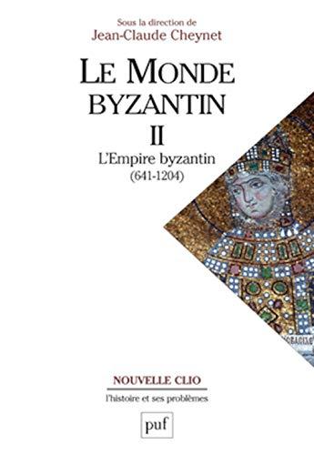 """le monde byzantin t.2 ; l'empire byzantin (641-1204)"": Cheynet, Jean-Claude"
