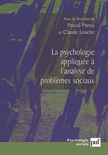 9782130520146: La Psychologie appliqu�e � l'analyse de probl�mes sociaux