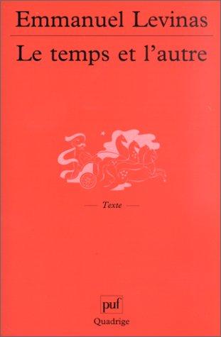 Le Temps et l'autre, 8e édition (2130520243) by Levinas, Emmanuel; Quadrige
