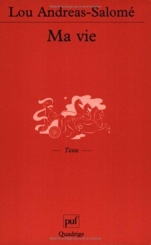 Ma vie (septième édition) (Quadrige): Lou Andreas-Salomé