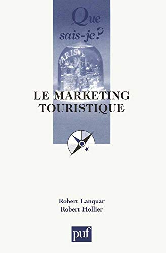 9782130520559: Le Marketing touristique