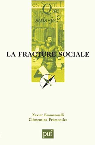 9782130520696: La Fracture sociale