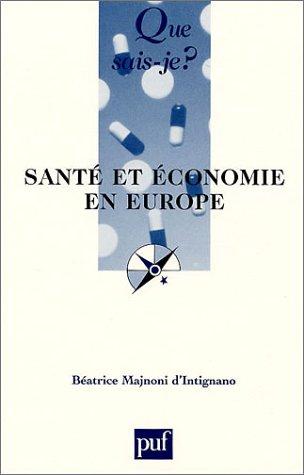 9782130520702: Santé et économie en Europe