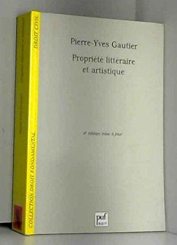 9782130520917: Propriété littéraire et artistique. 4ème édition