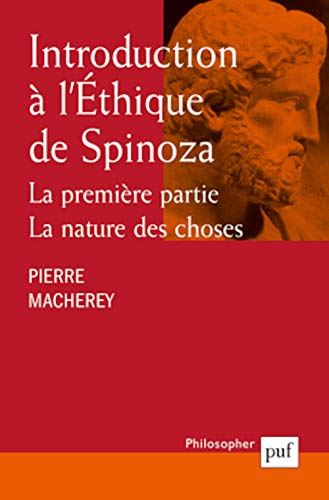 9782130521327: Introduction � l'Ethique de Spinoza. : Tome 1, La nature des choses (Philosopher)