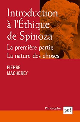 9782130521327: Introduction a l'éthique de spinoza la premiere partie, la nature des choses (Philosopher)