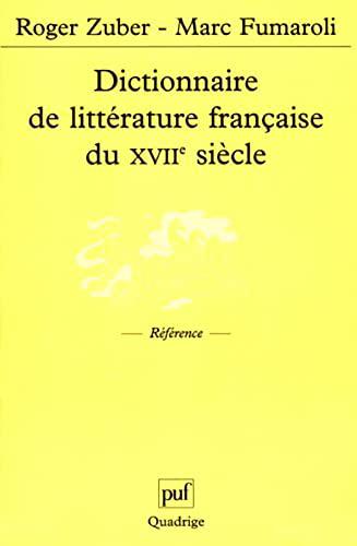 Dictionnaire de littérature française du XVIIe siècle: Zuber, Roger