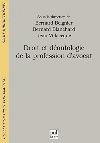 9782130521501: Droit et déontologie de la profession d'avocat (Collection Droit fondamental. Droit juridictionnel) (French Edition)