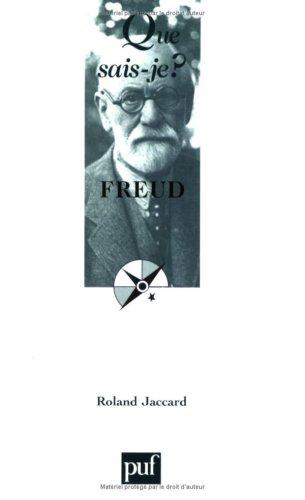 Freud (huitième édition) (Que sais-je ?): Roland Jaccard