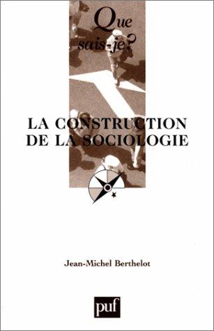 9782130521723: La Construction de la sociologie