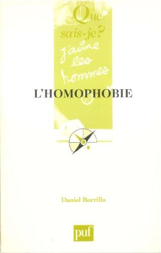 Homophobie (L') [nouvelle édition]: Borrillo, Daniel