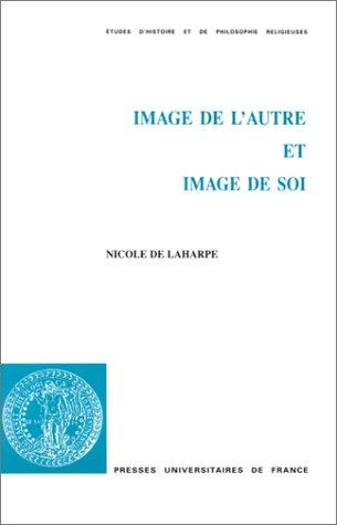 Image de l'autre et image de soi: Laharpe, Nicole de