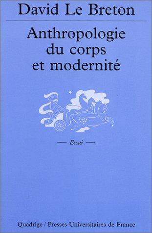 9782130522966: Anthropologie du corps et modernité