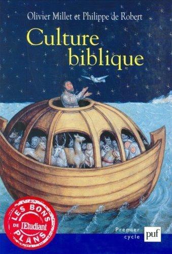 Culture biblique: Millet, Olivier; Robert, Philippe de