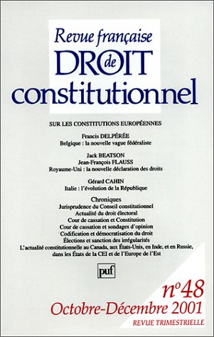 Revue française de droit constitutionnel, numéro 48, 2001: Collectif