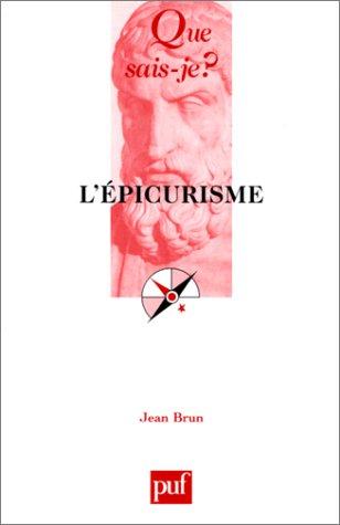 L'Epicurisme: Brun, Jean; Que Sais-je?