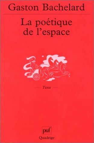 9782130523819: La Poétique de l'espace