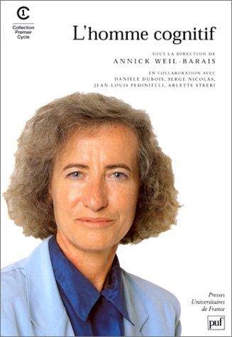 L'Homme cognitif: Weil-Barais, Annick