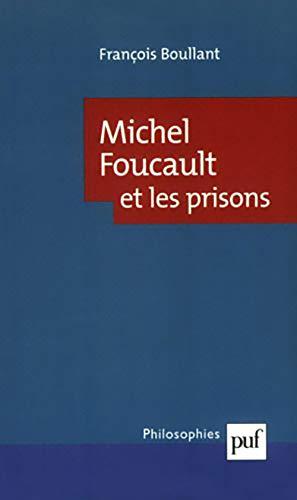 9782130524380: Michel Foucault et les prisons