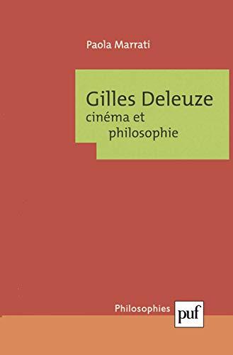 9782130524434: Gilles Deleuze : Cinéma et Philosophie
