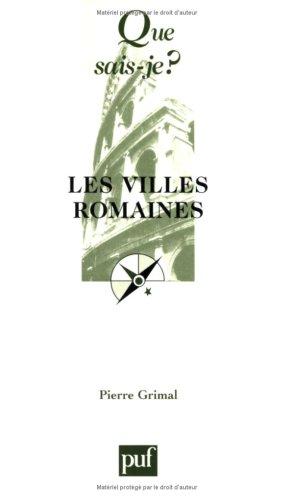 9782130524533: Les Villes romaines (QUE SAIS-JE ?)