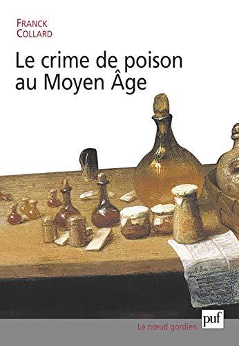 9782130524700: Le Crime de poison au Moyen Age
