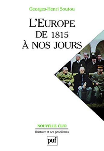 9782130524731: L'europe de 1815 a nos jours (Nouvelle clio)
