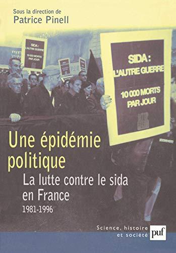 9782130524762: Une �pid�mie politique : La Lutte contre le sida en France : 1981-1996
