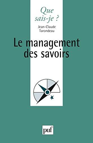 Management des savoirs (Le) [nouvelle édition]: Tarondeau, Jean-Claude