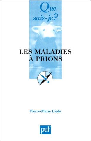 9782130525165: Les Maladies à prions