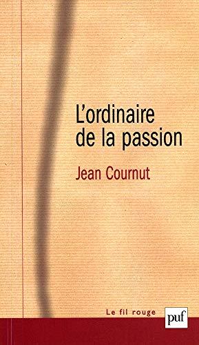 L'Ordinaire de la passion: Cournut, Jean