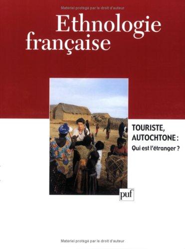 touriste autochtone: qui est l'étranger? (édition 2002): Collectif