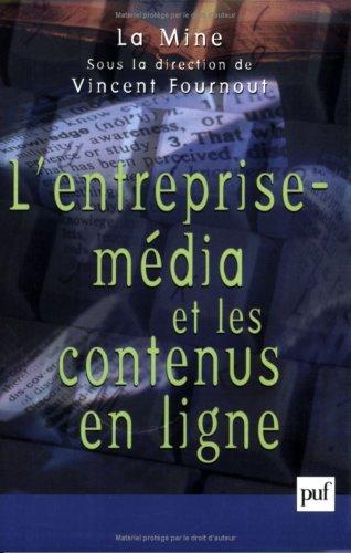 9782130525301: L'Entreprise média et les contenus en ligne