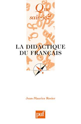 Didactique du français (La) [nouvelle édition]: Rosier, Jean-Maurice
