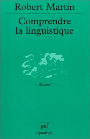 9782130525653: Comprendre la linguistique