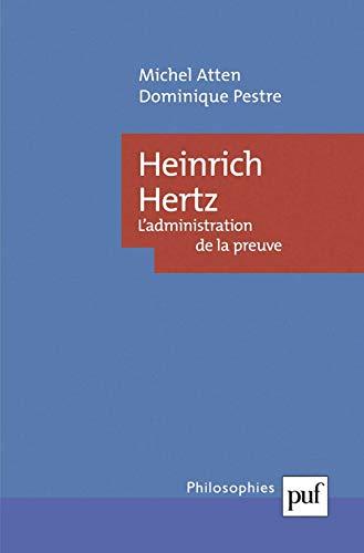 9782130525752: Heinrich Hertz. : L'administration de la preuve