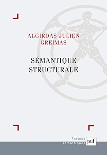 Sémantique Structurale: Greimas, Algirdas Julien
